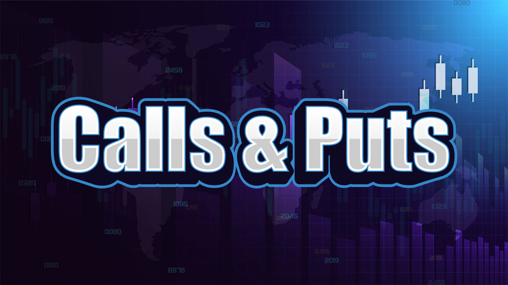 CALLS & PUTS